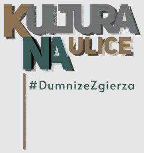 Kultura na ulice – zgierska inicjatywa lokalna. #Dumnizezgierza.