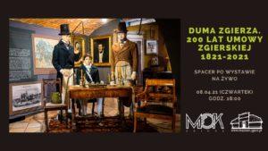 Duma Zgierza. 200 lat Umowy Zgierskiej 1821-2021 – zwiedzanie wystawy online!